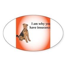 Airedales: Why you have insurance Decal