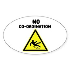 No Co-ordination Oval Decal