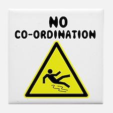 No Co-ordination Tile Coaster