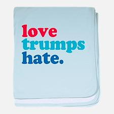 love trumps hate baby blanket