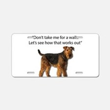 Airedale Terrier Getting Re Aluminum License Plate