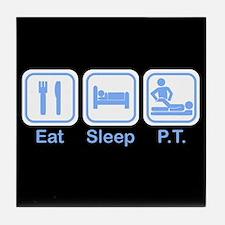 Eat, Sleep, PT Tile Coaster