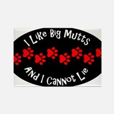 I like big mutts and I cannot lie. Magnets