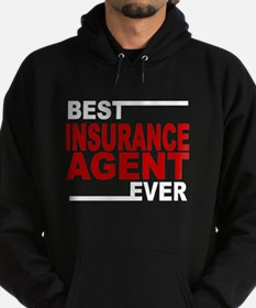 Best Insurance Agent Ever Hoodie