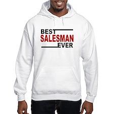 Best Salesman Ever Hoodie