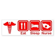 Eat, Sleep, Nurse Bumper Bumper Sticker