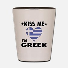 Kiss Me I'm Greek Shot Glass