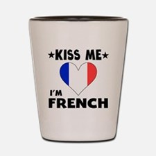 Kiss Me I'm French Shot Glass