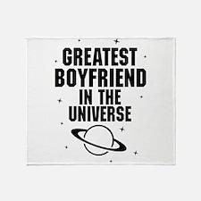 Greatest Boyfriend In The Universe Throw Blanket