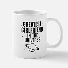 Greatest Girlfriend In The Universe Mugs
