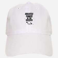 Greatest Fiance In The Universe Baseball Baseball Baseball Cap