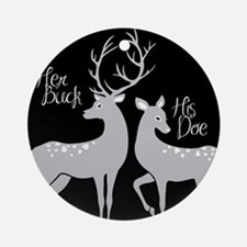 her buck his Round Ornament
