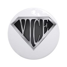SuperVice(metal) Ornament (Round)