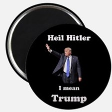 Heil Trump Magnets