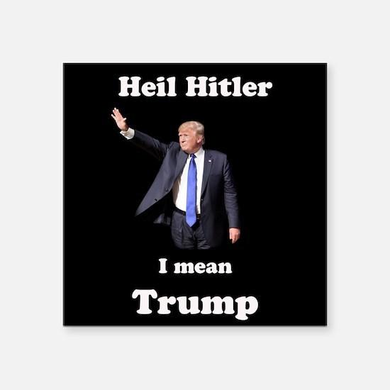 Heil Trump Sticker