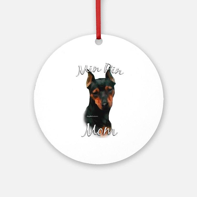 Min Pin Mom2 Ornament (Round)
