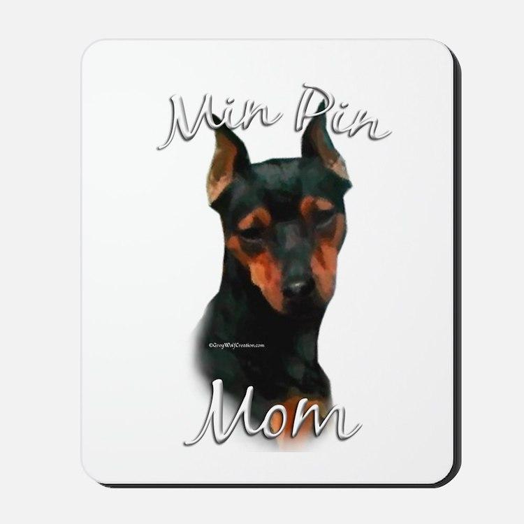 Min Pin Mom2 Mousepad