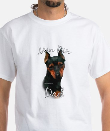 Min Pin Dad2 White T-Shirt