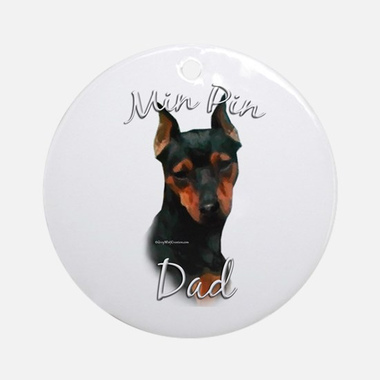 Min Pin Dad2 Ornament (Round)