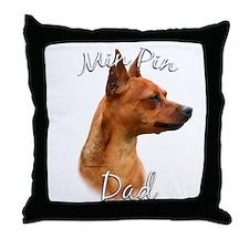 Min Pin Dad2 Throw Pillow
