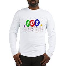 102nd Birthday Long Sleeve T-Shirt