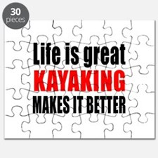 Life is great Kayaking makes it better Puzzle