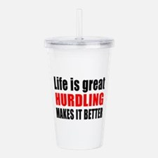 Life is great Hurdling Acrylic Double-wall Tumbler