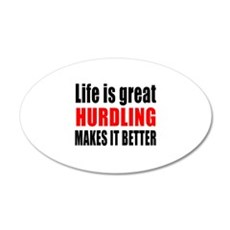 Life is great Hurdling makes Wall Decal
