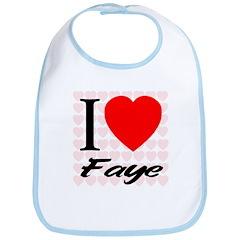 I Love Faye Bib