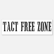 Tact Free Zone Bumper Bumper Bumper Sticker
