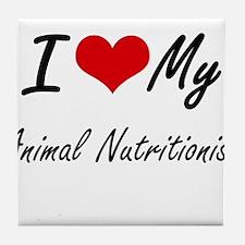 I love my Animal Nutritionist Tile Coaster
