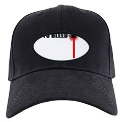 Ain't Got Time To Bleed Baseball Hat