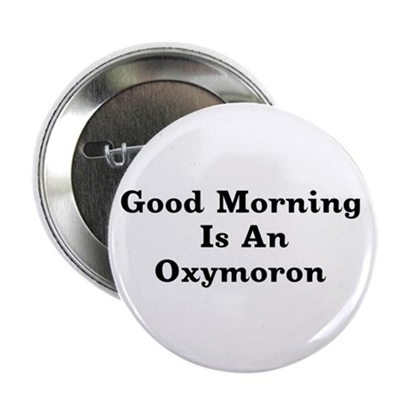 "Oxymoron 2.25"" Button (100 pack)"