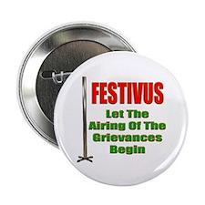 Festivus - Airing Of The Grievances Button