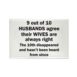 9 out of 10 HUSBANDS Magnets