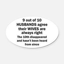 9 out of 10 HUSBANDS Oval Car Magnet