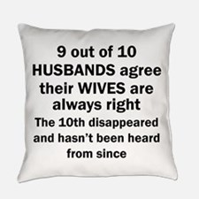 9 out of 10 HUSBANDS Everyday Pillow