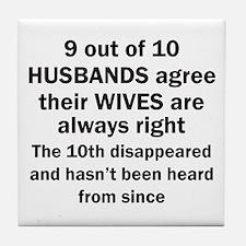 9 out of 10 HUSBANDS Tile Coaster