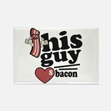 This Guy Loves Bacon Magnets