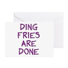 Ding Fries Are Done! Greeting Cards (Pk of 10)