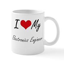 I love my Electronics Engineer Mugs