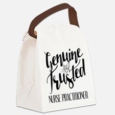 Nurse Practitioner Genuine and Tr Canvas Lunch Bag