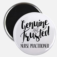 Nurse Practitioner Genuine and Trusted Magnet
