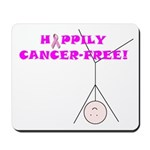 CANCER-FREE Mousepad