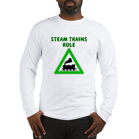 Steam Trains Rule Long Sleeve T-Shirt