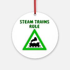 Steam Trains Rule Ornament (Round)