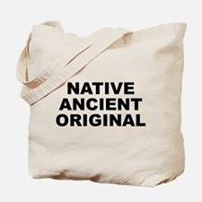 Native Ancient Original Tote Bag