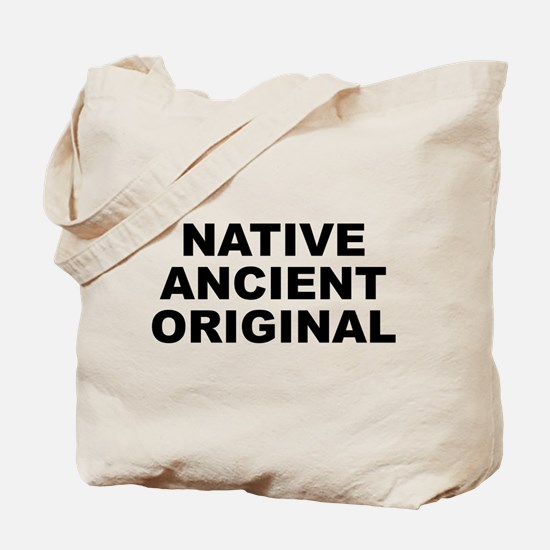 Native Ancient Original Tote Bag