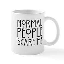 Cute Normal people scare me Mug
