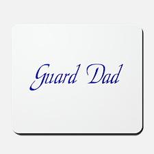Guard Dad Mousepad